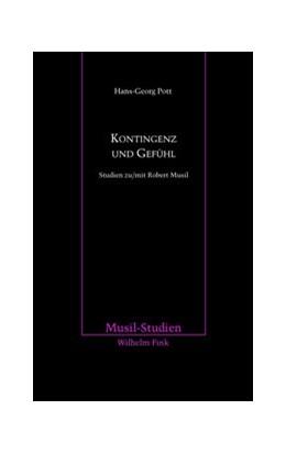 Abbildung von Pott | Kontingenz und Gefühl | 1. Auflage | 2013 | 41 | beck-shop.de