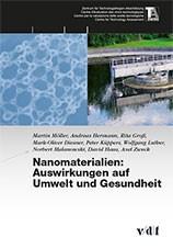 Nanomaterialien: Auswirkungen auf Umwelt und Gesundheit | / Möller / Hermann, 2013 | Buch (Cover)
