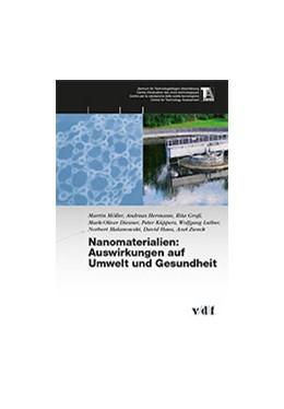 Abbildung von / Möller / Hermann | Nanomaterialien: Auswirkungen auf Umwelt und Gesundheit | 2013