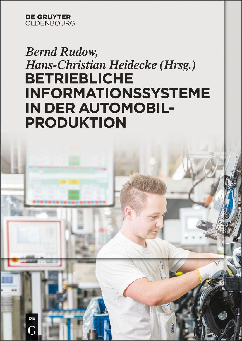 Abbildung von Rudow / Heidecke | Betriebliche Informationssysteme in der Automobilproduktion | 2014