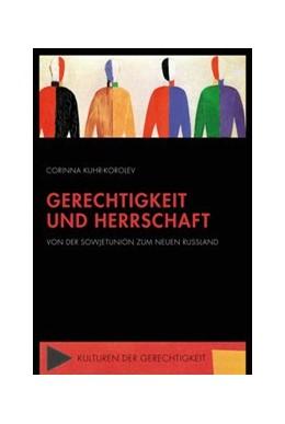 Abbildung von Kuhr-Korolev   Gerechtigkeit und Herrschaft   1. Auflage   2015   10   beck-shop.de