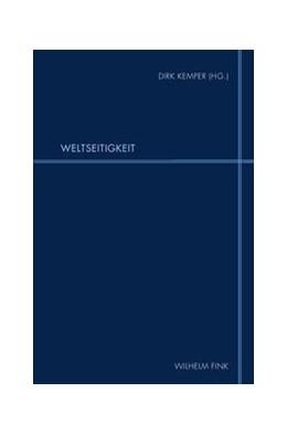 Abbildung von Kemper | Weltseitigkeit | 1. Auflage 2014 | 2014 | Jörg-Ulrich Fechner zu Ehren | 11