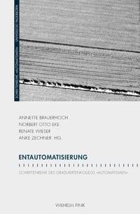 Entautomatisierung | Brauerhoch / Otto Eke / Wieser / Zechner | 1. Auflage 2014, 2014 | Buch (Cover)
