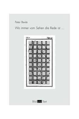 Abbildung von Bexte   Wo immer vom Sehen die Rede ist ... da ist ein Blinder nicht fern   1. Aufl. 2013   2013   An den Rändern der Wahrnehmung