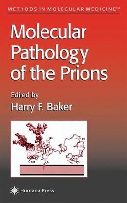 Abbildung von Baker | Molecular Pathology of the Prions | 2001