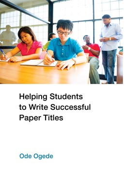 Abbildung von Ogede | Helping Students to Write Successful Paper Titles | 2013