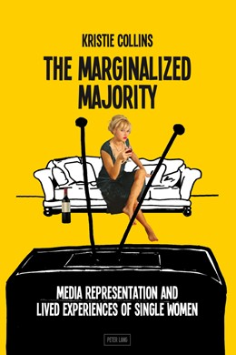 Abbildung von Collins | The Marginalized Majority | 2013 | Media Representation and Lived...