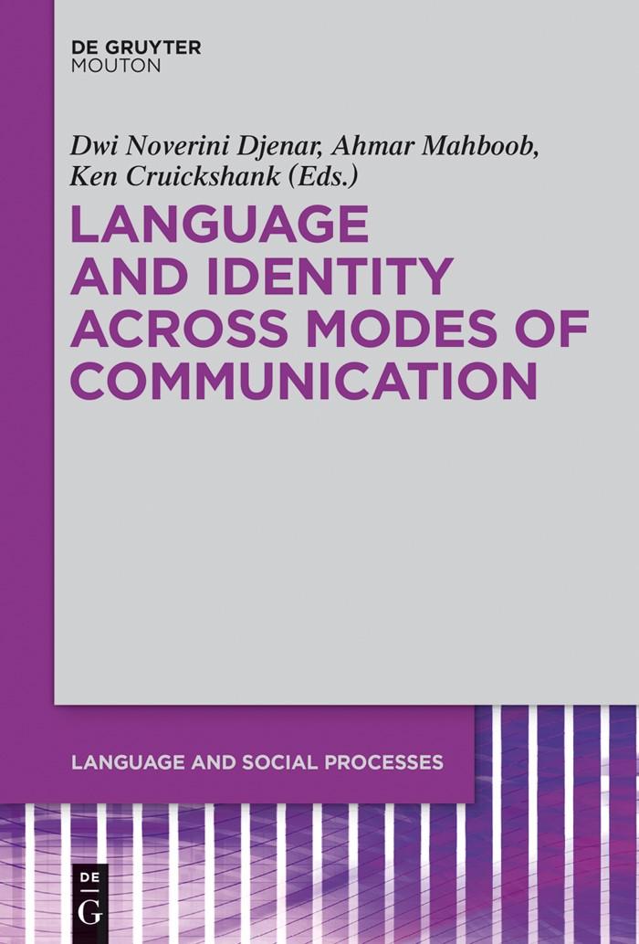 Abbildung von Mahboob / Djenar / Cruickshank   Language and Identity across Modes of Communication   2015