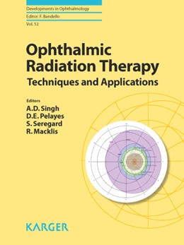 Abbildung von Singh / Pelayes / Seregard / Macklis | Ophthalmic Radiation Therapy | 2013 | Techniques and Applications. | 52