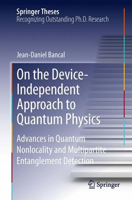 Abbildung von Bancal | On the Device-Independent Approach to Quantum Physics | 2013 | Advances in Quantum Nonlocalit...