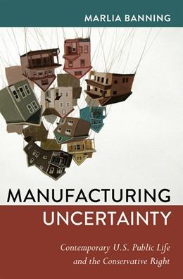 Abbildung von Marlia | Manufacturing Uncertainty | 2013 | Contemporary U.S. Public Life ... | 27