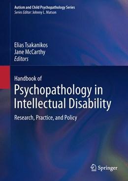 Abbildung von Tsakanikos / McCarthy | Handbook of Psychopathology in Intellectual Disability | 2013 | Research, Practice, and Policy