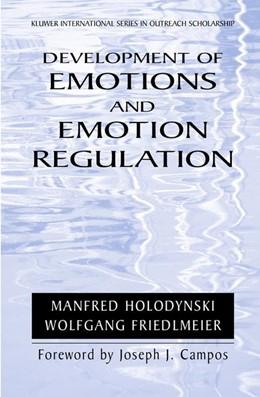 Abbildung von Holodynski / Friedlmeier   Development of Emotions and Emotion Regulation   2005   Translation by J. Harrow   8
