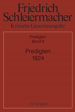 Abbildung von Meckenstock / Arndt / Barth | Predigten 1824 | 2013 | Abteilung III: Predigten. Band...