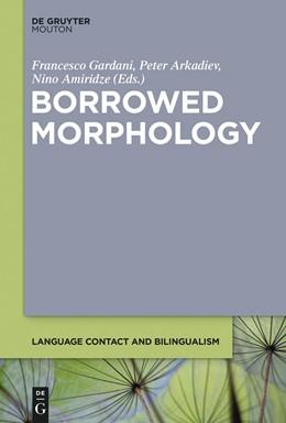 Abbildung von Amiridze / Arkadiev / Gardani | Borrowed Morphology | 2014 | 8