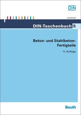 Abbildung von Beton- und Stahlbeton-Fertigteile | 11. Auflage | 2013 | 5 | beck-shop.de