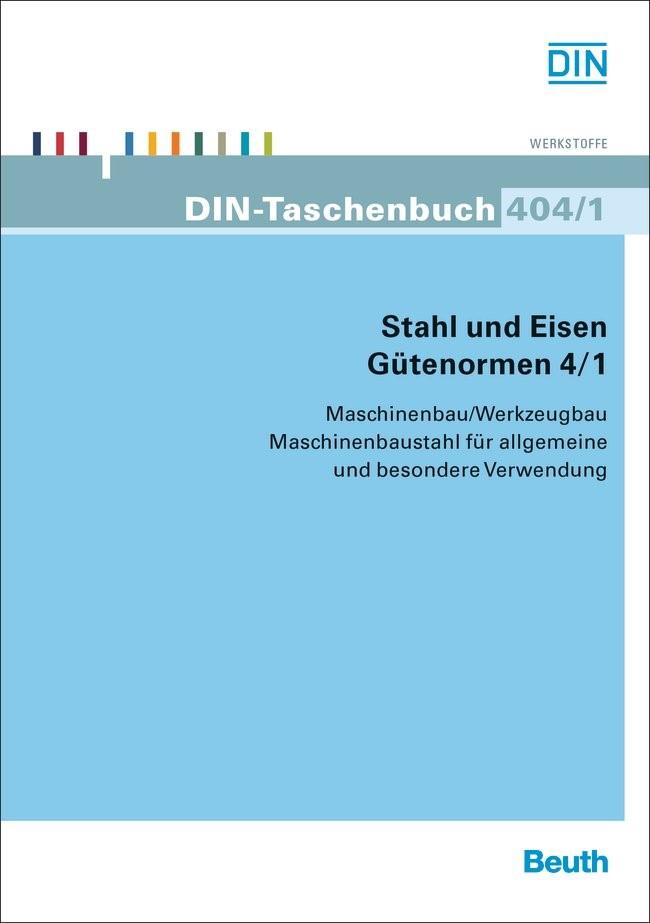 Abbildung von Stahl und Eisen: Gütenormen 4/1 | 2013
