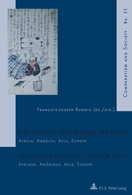 Abbildung von Ruggiu | The Uses of First Person Writings / Les usages des écrits du for privé | 1. Auflage | 2013 | 25 | beck-shop.de