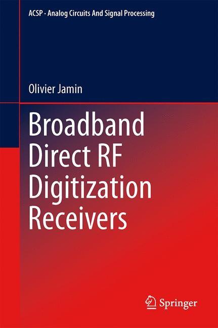 Abbildung von Jamin   Broadband Direct RF Digitization Receivers   2013