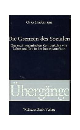 Abbildung von Lindemann | Die Grenzen des Sozialen | 2002 | Zur sozio-technischen Konstruk...