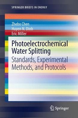Abbildung von Chen / Dinh / Miller | Photoelectrochemical Water Splitting | 2013 | Standards, Experimental Method...