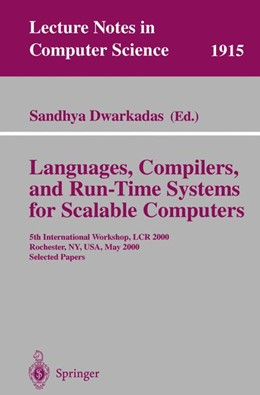 Abbildung von Dwarkadas | Languages, Compilers, and Run-Time Systems for Scalable Computers | 2000 | 5th International Workshop, LC... | 1915
