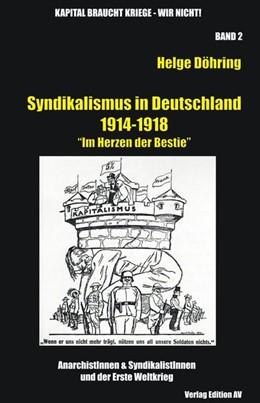 Abbildung von Döhring   Syndikalismus in Deutschland 1914-1918   1. Auflage   2013   beck-shop.de