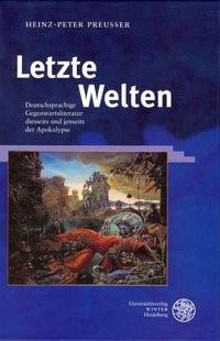 Abbildung von Preusser   Letzte Welten   2003