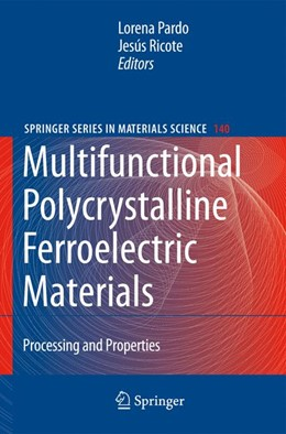 Abbildung von Pardo / Ricote | Multifunctional Polycrystalline Ferroelectric Materials | 1st Edition | 2011 | Processing and Properties | 140