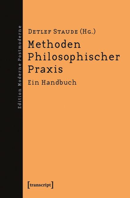 Abbildung von Staude | Methoden Philosophischer Praxis | 2010