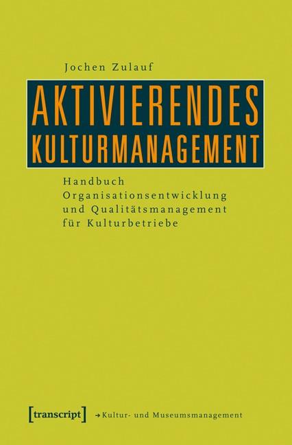 Abbildung von Zulauf | Aktivierendes Kulturmanagement | 2012