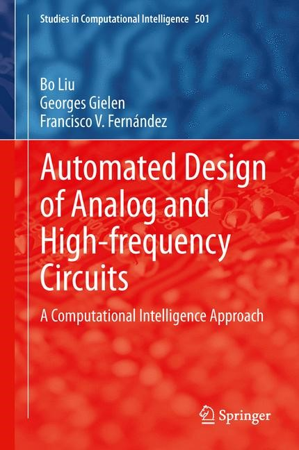 Abbildung von Liu / Gielen / Fernández | Automated Design of Analog and High-frequency Circuits | 2013
