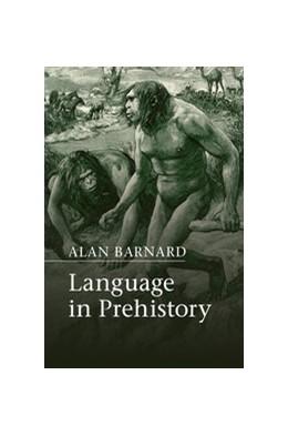Abbildung von Barnard | Language in Prehistory | 2015