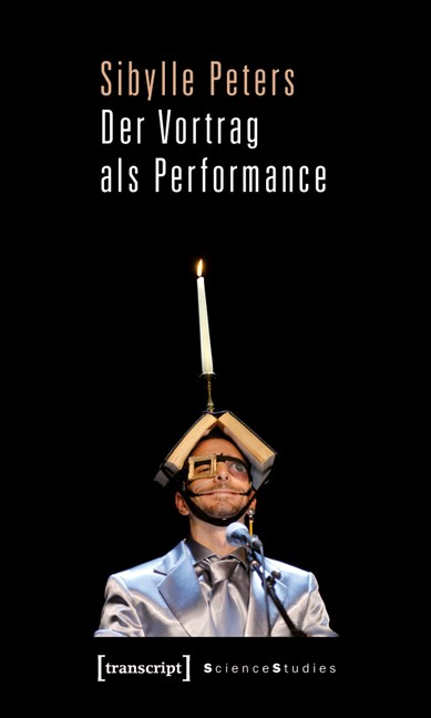 Abbildung von Peters | Der Vortrag als Performance | 2011