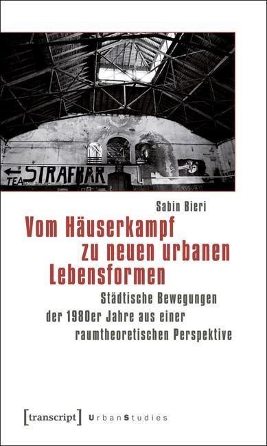 Abbildung von Bieri | Vom Häuserkampf zu neuen urbanen Lebensformen | 2012