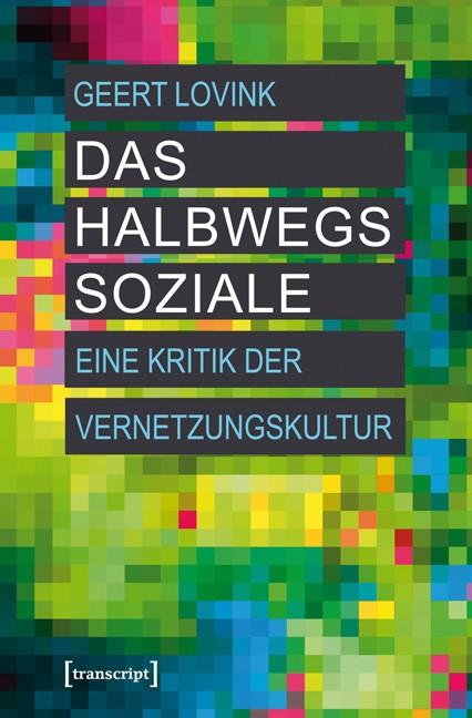 Abbildung von Lovink | Das halbwegs Soziale | 2012