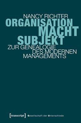 Abbildung von Richter | Organisation, Macht, Subjekt | 2013 | Zur Genealogie des modernen Ma... | 15