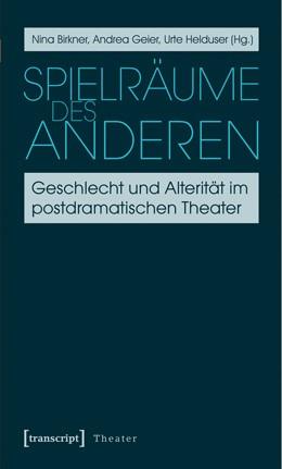 Abbildung von Birkner / Geier / Helduser | Spielräume des Anderen | 2014 | Geschlecht und Alterität im po... | 38