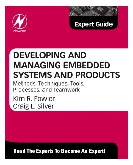 Abbildung von Fowler | Developing and Managing Embedded Systems and Products | 2014 | Methods, Techniques, Tools, Pr...