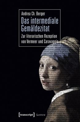 Abbildung von Berger | Das intermediale Gemäldezitat | 2012 | Zur literarischen Rezeption vo...