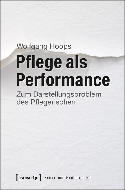 Abbildung von Hoops | Pflege als Performance | 2013