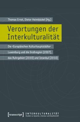 Abbildung von Ernst / Heimböckel | Verortungen der Interkulturalität | 2012 | Die 'Europäischen Kulturhaupts... | 1