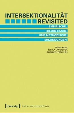 Abbildung von Hess / Langreiter / Timm | Intersektionalität revisited | 2011 | Empirische, theoretische und m...