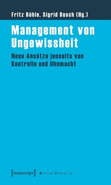 Abbildung von Böhle / Busch | Management von Ungewissheit | 2012