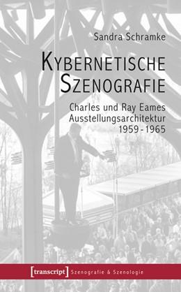 Abbildung von Schramke | Kybernetische Szenografie | 2010 | Charles und Ray Eames - Ausste... | 3