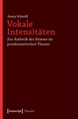 Abbildung von Schrödl | Vokale Intensitäten | 2012
