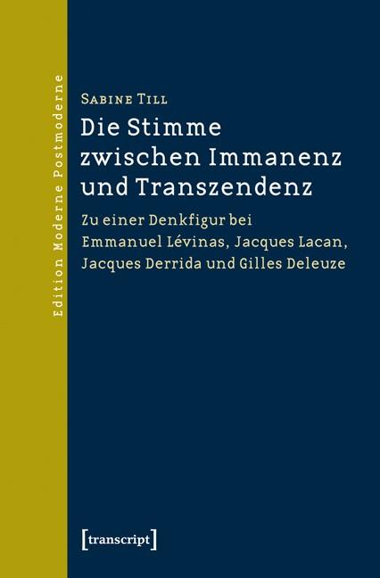 Abbildung von Till | Die Stimme zwischen Immanenz und Transzendenz | 2013