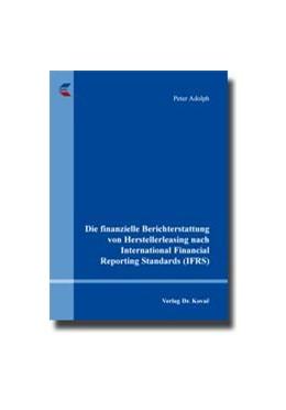 Abbildung von Adolph | Die finanzielle Berichterstattung von Herstellerleasing nach International Financial Reporting Standards (IFRS) | 2013 | 34