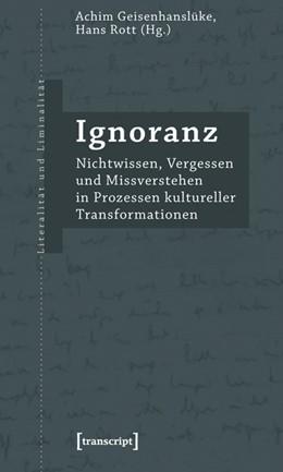 Abbildung von Geisenhanslüke / Rott   Ignoranz   2008   Nichtwissen, Vergessen und Mis...   3