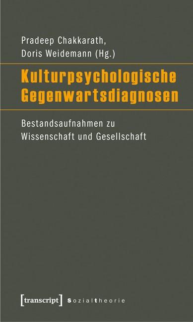 Abbildung von Chakkarath / Weidemann | Kulturpsychologische Gegenwartsdiagnosen | 2018